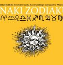 Znaki zodiaku – koncert piosenek do tekstów Jacka Kaczmarskiego