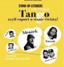 Tango, czyli raport o stanie świata   – Sezon 2, epizod #1