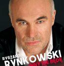 """Ryszard Rynkowski """"Inny nie będę"""" – niezapomniane przeboje"""