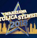 Warszawa Stolica Sylwestra 2018
