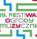 19. Festiwal Ogrody Muzyczne