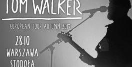 Globalna gwiazda – Tom Walker zagra w Klubie Stodoła