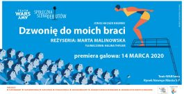 """""""Dzwonię do moich braci"""" – premiera w Teatrze WARSawy"""