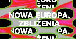 Festiwal Nowa Europa. Zbliżenia