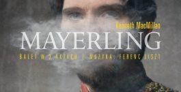 """""""Mayerling"""" – premiera w Teatrze Wielkim Operze Narodowej"""