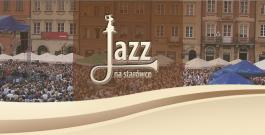 27. Międzynarodowy Plenerowy Festiwal Jazz na Starówce